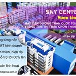 SKY CENTER CITY 5-SIÊU PHẨM ĐẤT NỀN CHO SỰ LỰA CHỌN ĐẦU TƯ THÔNG MINH