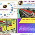 ĐẤT NỀN DỰ ÁN SKY CENTER CITY 5 SỔ RIÊNG TỪNG NỀN - GIÁ GỐC – THỔ CƯ – LIỀN KỀ KCN CHƠN THÀNH