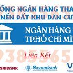Hệ thống ngân hàng TP.HCM hỗ trợ phát mãi 26 lô đất Khu dân cư Tên Lửa mở rộng
