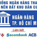 Ngân hàng TP.HCM T/lý 20 nền Đất MT Trần Văn Giàu