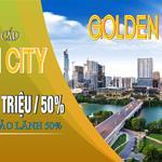 NHẬN GIỮ CHỖ DỰ ÁN GOLDEN CITY-TÂN QUY CHỈ 17TR/M2 SỔ HỒNG RIÊNG XDTD LH:079 242 2939.