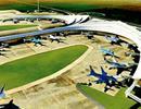 Nhiều khả năng dự án Sân bay Quốc tế Long Thành sẽ được thông qua